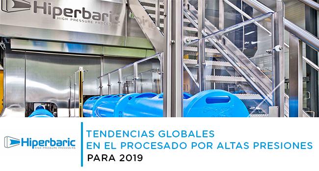 tendencias globales en el procesado por altas presiones para 2019