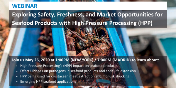 Exploring Safety, Freshness, and Market Opportunities for Seafood Products with High Pressure Processing (HPP)